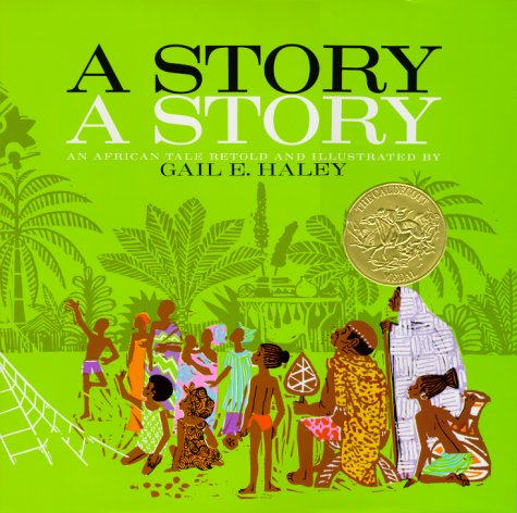 A Story, A Story by Gail E Haley